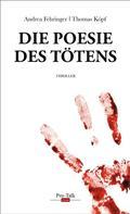 Andrea Fehringer: Die Poesie des Tötens ★★★★