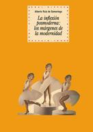 Alberto Ruiz de Samaniego: La inflexión postmoderna