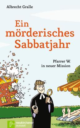 Ein mörderisches Sabbatjahr