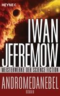 Iwan Jefremow: Andromedanebel ★★★