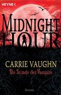 Carrie Vaughn: Die Stunde der Vampire ★★★★