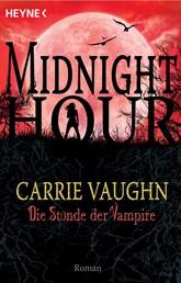 Die Stunde der Vampire - Midnight Hour 2 - Roman