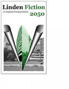Kulturzentrum Faust: Linden Fiction 2050 - Utopien zur Stadtteilentwicklung