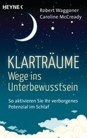 Robert Waggoner: Klarträume – Wege ins Unterbewusstsein ★★★★★
