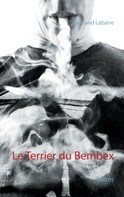 Bertrand Labarre: Le Terrier du Bembex