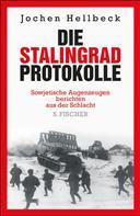 Jochen Hellbeck: Die Stalingrad-Protokolle ★★★★