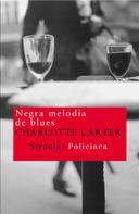 Charlotte Carter: Negra melodía de blues