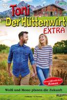 Friederike von Buchner: Toni der Hüttenwirt Extra 13 – Heimatroman
