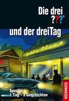 Hendrik Buchna: Die drei ??? und der dreiTag (drei Fragezeichen) ★★★★★