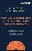 Christian Gansch: Vom Solo zur Sinfonie ★★
