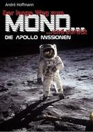 André Hoffmann: Der lange Weg zum Mond und zurück ★★★