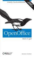 Karsten Guenther: OpenOffice kurz & gut