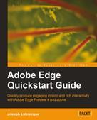 Joseph Labrecque: Adobe Edge Quickstart Guide