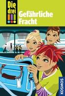 Henriette Wich: Die drei !!!, 17, Gefährliche Fracht (drei Ausrufezeichen) ★★★★★