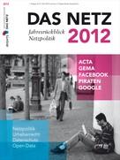Philipp Otto: Das Netz 2012 - Jahresrückblick Netzpolitik