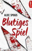Alice Spogis: Blutiges Spiel ★★★★