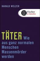 Harald Welzer: Täter ★★★★★