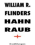 William R. Flinders: Hahnraub ★★★★★