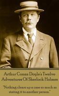 Arthur Conan Doyle: Twelve Adventures Of Sherlock Holmes
