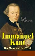 Karl Vorländer: Immanuel Kant - Der Mann und das Werk ★★★★★