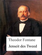 Theodor Fontane: Jenseit des Tweed