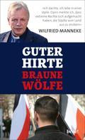 Wilfried Manneke: Guter Hirte. Braune Wölfe. ★★★