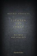 Botho Strauß: Lichter des Toren ★★★