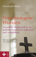 Wunibald Müller: Verschwiegene Wunden ★★