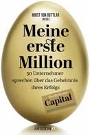 Horst von Buttlar: Meine erste Million ★★★★
