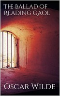 Oscar Wilde: The Ballad of Reading Gaol