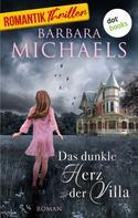 Barbara Michaels: Das dunkle Herz der Villa ★★★★