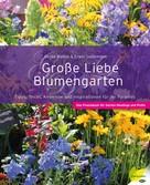 Gerda Walton: Große Liebe Blumengarten ★★★★