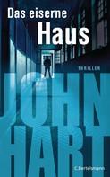 John Hart: Das eiserne Haus ★★★★★