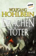 Wolfgang Hohlbein: Der Drachentöter ★★★★