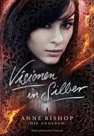 Anne Bishop: Visionen in Silber ★★★★★