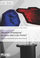 """Alexandra von Lingen: """"Negative Campaigning"""" ein neues Übel in der Politik?"""
