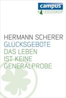 Hermann Scherer: Glücksgebote