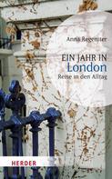 Anna Regeniter: Ein Jahr in London ★★★★