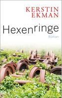 Kerstin Ekman: Hexenringe ★★★★