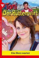 Friederike von Buchner: Toni der Hüttenwirt 180 – Heimatroman