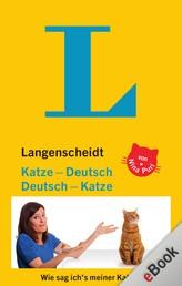 Langenscheidt Katze-Deutsch/Deutsch-Katze - Katzen sind wie Hunde - nur anders.