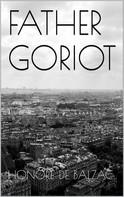 de Balzac, Honoré: Father Goriot