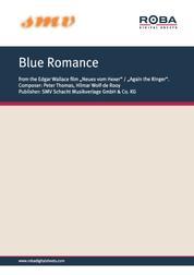 """Blue Romance - Notenausgabe aus dem Edgar-Wallace-Film """"Neues vom Hexer"""""""