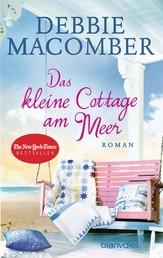 Das kleine Cottage am Meer - Roman