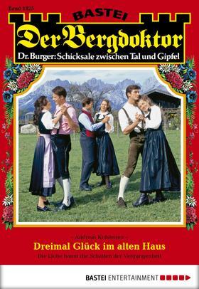 Der Bergdoktor - Folge 1825