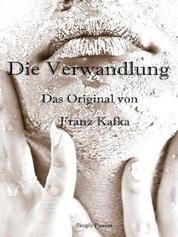 Die Verwandlung - Das Original von Franz Kafka