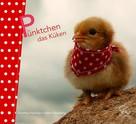 Dorothea Flechsig: Pünktchen das Küken ★★★★★