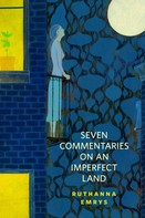 Ruthanna Emrys: Seven Commentaries on an Imperfect Land