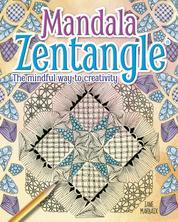 Mandala Zentangle - The Mindful Way to Creativity