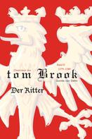 Gunda von Dehn: Chroniken der tom Brook